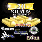 20 Kilates Banderos by Various Artists