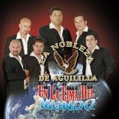 En La Cima Del Mundo by La Nobleza De Aguililla