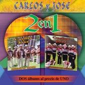 2 en 1 -  Dos Albums Al Precio De Uno by Carlos Y Jose