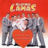 Una Vez Mas... En Tu Corazon by Super Lamas