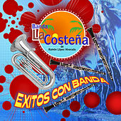 Exitos Con Banda by Banda La Costena