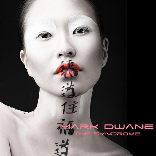 The Syndrome by Mark Dwane