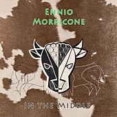 In The Middle von Ennio Morricone