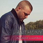 Ammore luntane by Anthony