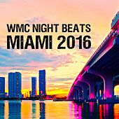 WMC Night Beats Miami 2016 by Various Artists