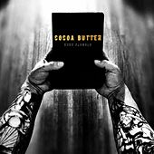 Cocoa Butter by Kuko Alamala