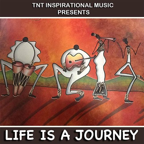 Life Is a Journey by Johnnie Taylor