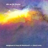 Idir an Dá Sholas by Donal Lunny