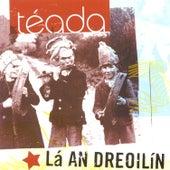 Lá an Dreoilín by Téada