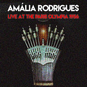 Amália Rodrigue: Live At The Paris Olympia 1956 by Amalia Rodrigues
