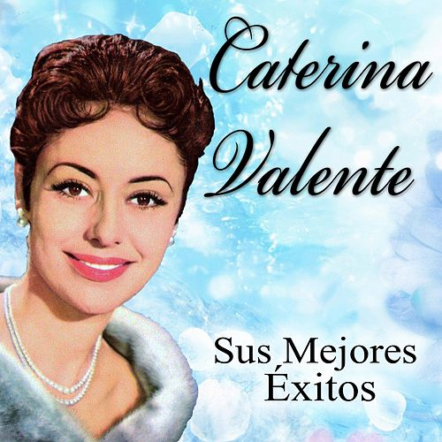 Los Mejores Éxitos by Caterina Valente