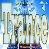 We Love Trance: Best of Records 54, Vol. 1 von Various Artists