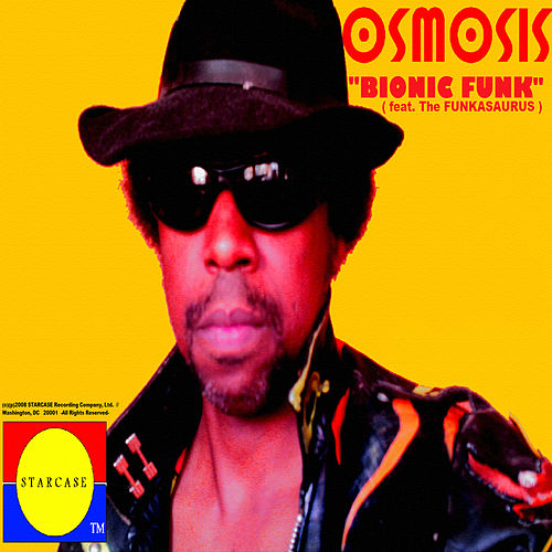 Bionic Funk (feat. The Funkasaurus) by Osmosis
