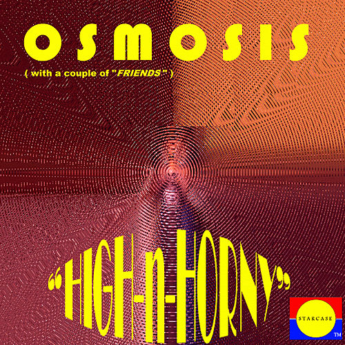 High-n-Horny by Osmosis