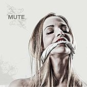 Mute by Mute