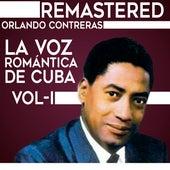 La voz romántica de Cuba, Vol. 1 by Orlando Contreras