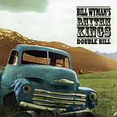 Double Bill Pt. 2 by Bill Wyman