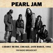 Live at Cabaret Metro, Chicago, 1992 (Fm Radio Broadcast) von Pearl Jam