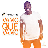 Vamo Que Vamo (Ao Vivo) - Single by Thiaguinho