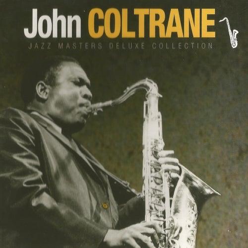 John Coltrane - Jazz Masters Deluxe Collection von John Coltrane