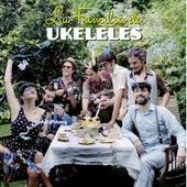 La Familia de Ukeleles by La Familia de Ukeleles