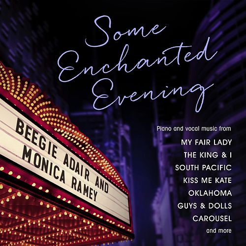Some Enchanted Evening by Beegie Adair
