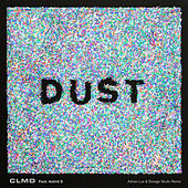 Dust (Remixes) by CLMD