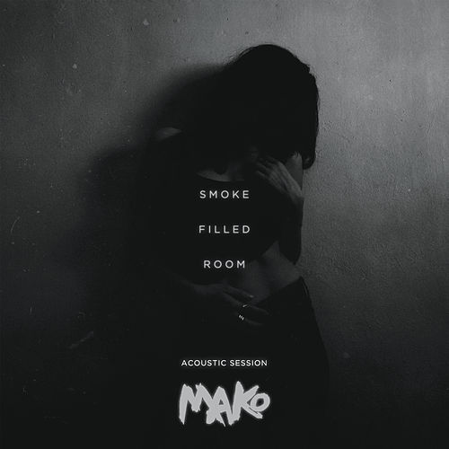 Smoke Filled Room (Acoustic Session) by Mako