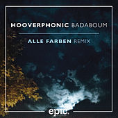 Badaboum (Alle Farben Remix) by Hooverphonic