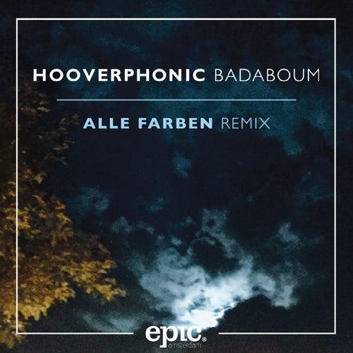 Badaboum (Alle Farben Remix) by Hooverphonic