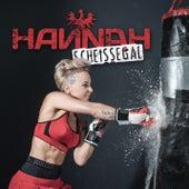 Scheissegal by Hannah