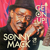 Get on Up! by Sonny Mack