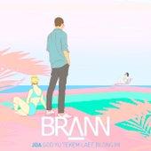 Joa (God Yu Tekem Laef Blong Mi) (Radio Edit) von Brann