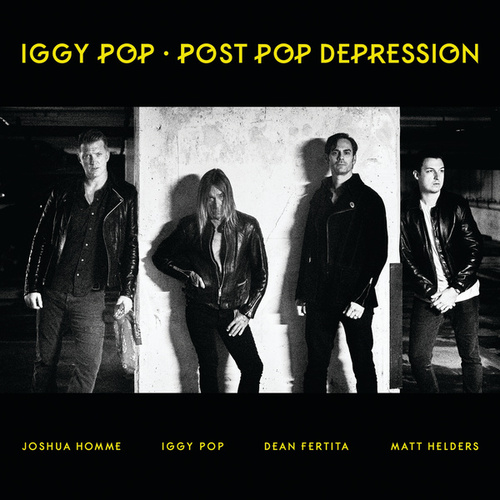Post Pop Depression von Iggy Pop