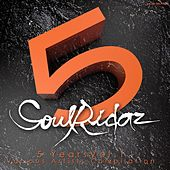 Soulridaz 5 Years, Vol. 1 by Various Artists