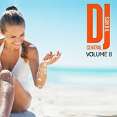 DJ Central The Hits, Vol. 8 by Various Artists