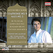 Bruckner: Symphony No. 9 & Mass No. 3 by Various Artists