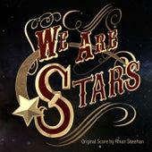 We Are Stars (Original Score) by Rhian Sheehan