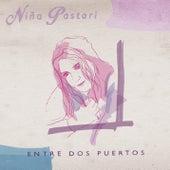Entre Dos Puertos by Niña Pastori
