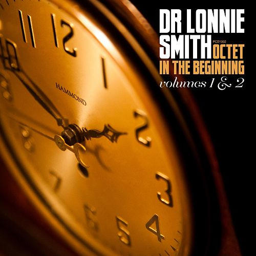 Octet in the Beginning, Vol. 1 & 2 by Dr. Lonnie Smith