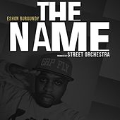 The Name by Eshon Burgundy