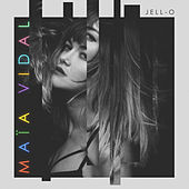 Jell-O (Radio Edit) by Maia Vidal