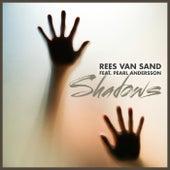 Shadows by Rees van Sand