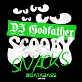 Scooby Snacks by DJ Godfather