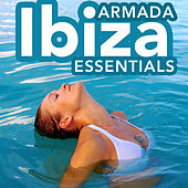 Armada Ibiza Essentials by Various Artists