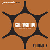 Armada presents Captivating Sounds Vol. 7 by Various Artists