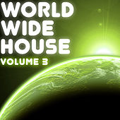 World Wide House Vol. 3 by Various Artists