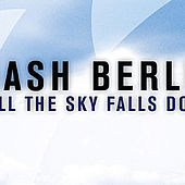 Till The Sky Falls Down by Dash Berlin