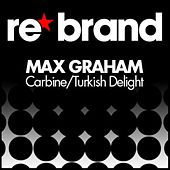 Turkish Delight / Carbine by Max Graham