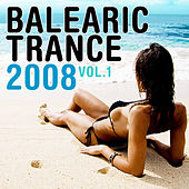 Balearic Trance 2008 Vol. 1 by Various Artists
